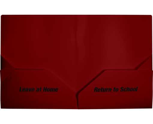 9 1/2 x 11 3/4 Poly Folder - Leave at Home, Return to School Maroon