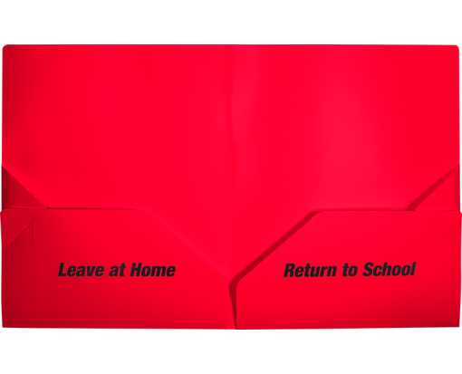 9 1/2 x 11 3/4 Poly Folder - Leave at Home, Return to School Red