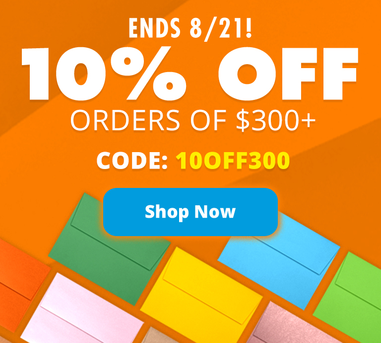 10% Off Orders of $300+ | Envelopes.com
